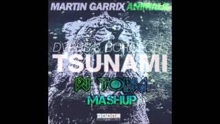[MASHUP] Martin Garrix vs Dvbbs & Borgeous - Tsunami of Animals (Dj Tobia)