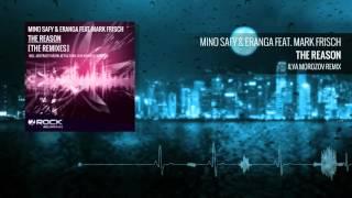 Mino Safy & Eranga feat. Mark Frisch - The Reason (Ilya Morozov Remix) [OUT NOW]