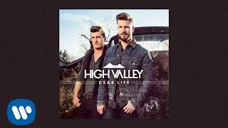 High Valley - The Only (Official Audio)