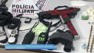Polícia apreende submetralhadora, drogas, rádio e munição