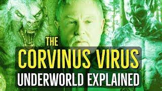 The Corvinus Virus (UNDERWORLD) Explained