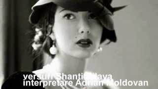 Toamna,hai Iubire!versuri Shanti Nilaya interpretare Adrian Moldovan