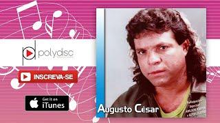 Augusto César - O Tempo Passou