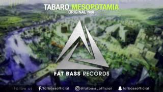 TABARO - Mesopotamia (Original Mix)
