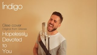 Hopelessly devoted to you - Glee Male Cover - Grease