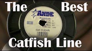The Best Catfish Fishing Line - Preferred Line for Catfishing