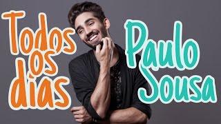 Paulo Sousa - Todos os Dias (letra)