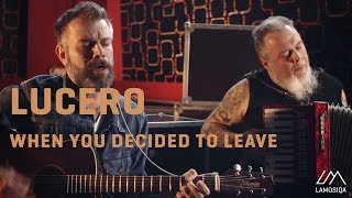 Lucero - When You Decided To Leave (Live And Acoustic) 1/2