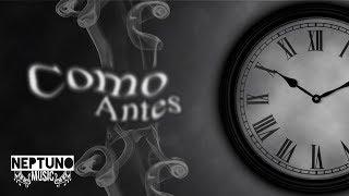 Como Antes - Adonys x Chiquito Vargas x Endless (Audio Oficial)