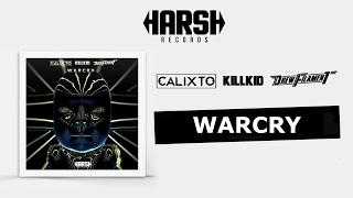 Calixto, Kill Kid & Drew Filament  - Warcry (Original Mix)