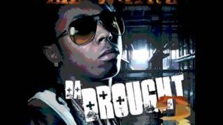 Seat Down Low (Da Drought 3)- Lil Wayne