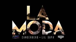 """""""LA MODA"""" - Canserbero + Lil Supa' #CanZoo"""
