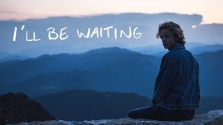 Isak Danielson - I'll Be Waiting (official video)