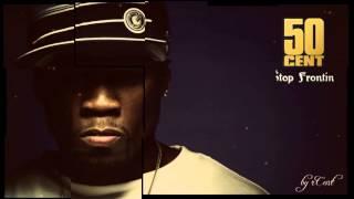 50 Cent   Stop Frontin rCent's Produce Remix 2014