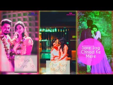 Download Thumbnail For Pyar Kiya Tonew Love Status