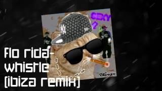 Flo Rida - Whistle (Ibiza Remix)