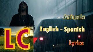 Maroon 5 - Animals Subtitulado (Inglés - Español)LC