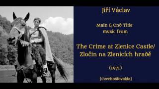 Jiří Václav: Zločin na Zlenicích hradě - The Crime at Zlenice Castle (1971)