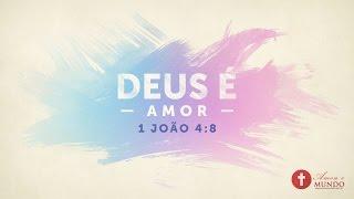 Deus é Amor - 1 João 4:8 - Wallpaper Cristão Baixar