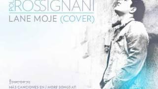 Pol Rossignani - Lane Moje (Cover)