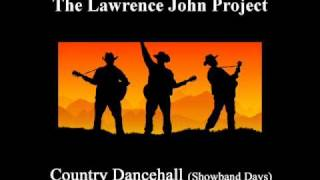Lawrence John Project - Country Dancehall (showband days)
