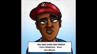 KSI SAD SONG RAP (JULIO KLADNEIW - ONE) by HussBeatz