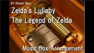 "Zelda's Lullaby/Koji Kondo [Music Box] (Nintendo ""The Legend of Zelda"" BGM)"