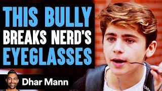 Bully Breaks This Nerd's Glasses, What Happens Next Will Shock You | Dhar Mann