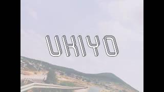 Ukiyo - idk
