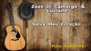 Karaokê Zezé Di Camargo & Luciano   Salva Meu Coração
