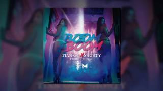 Tian GY - Boom Boom  FT Shorty