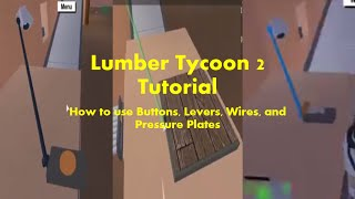 How to Use Levers, Wires, Buttons, and Pressure Plates-Lumber Tycoon 2