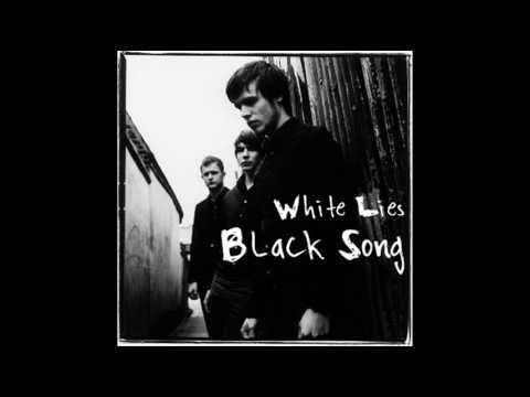 Black Song de White Lies Letra y Video