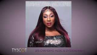 """Danetra Moore- """"Great & Mighty""""- Official AUDIO"""