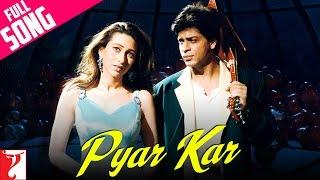 Pyar Kar - Full Song - Dil To Pagal Hai   Shah Rukh Khan   Madhuri Dixit   Karisma Kapoor