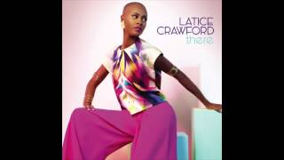 Latice Crawford - There
