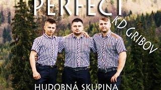Hudobná Skupina Perfect - Keď chlapci hraju