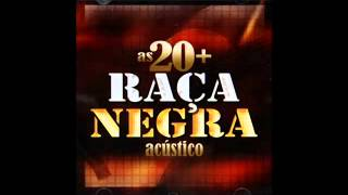 RAÇA NEGRA ACÚSTICO ♫ DOCE PAIXÃO ♫