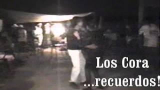 LA GORDA Los Cora en vivo en Ahuehuetitla Puebla1994Recuerdos