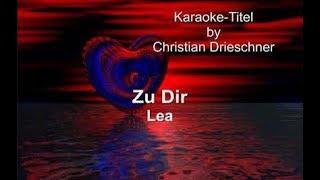 Zu Dir - Lea - Karaoke