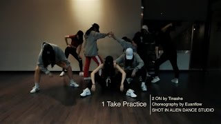 1 Take | Tinashe - 2 ON Choreography by Euanflow