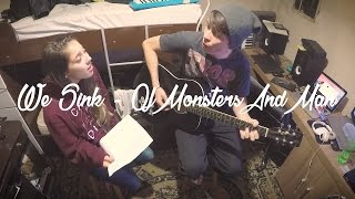 Of Monsters and Men - We Sink (Cover)
