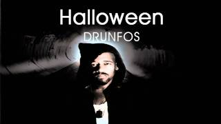Halloween - DRUNFOS [DOWNLOAD LINK]