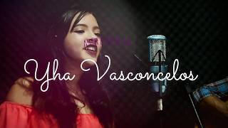 Trem Bala | Ana Vilela | Cover Yha Vasconcelos