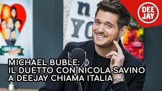 Michael Bublé duetta con Nicola Savino in diretta a Radio Deejay