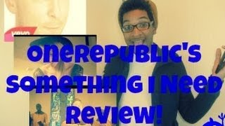 OneRepublic - Something I Need (Official Music Video REVIEW) | JohnSoRawks