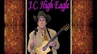 ONE FOOT OUT THE DOOR, Country music tune by J.C. High Eagle