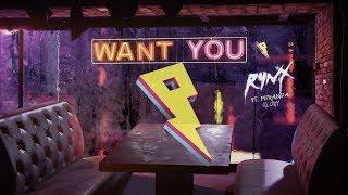 Rynx - Want You (feat. Miranda Glory) [Lyric Video]