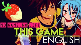 """""""This Game"""" -  No Game, No Life  (ENGLISH Cover by Sapphire)"""