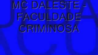 MC DALESTE - FACULDADE CRIMINOSA (COM LETRA) - Sigam @GuuhMc